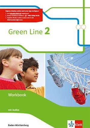 Green Line 2. Workbook mit Audio-CDs. Ausgabe Baden-Württemberg