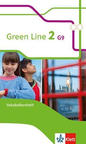 Green Line 2 G9. Vokabellernheft. Neue Ausgabe