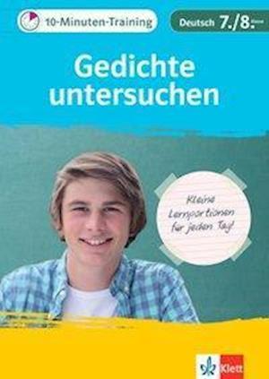 10-Minuten-Training Deutsch Aufsatz Gedichte untersuchen 7./8. Klasse