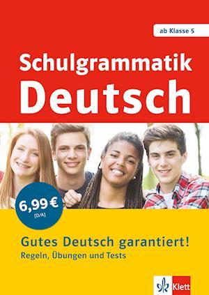 Schulgrammatik Deutsch ab Klasse 5. Regeln, Übungen und Tests