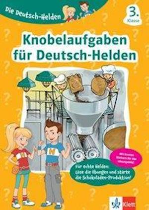 Die Deutsch-Helden Knobelaufgaben für Deutsch-Helden 3. Klasse
