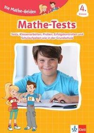 Die Mathe-Helden: Mathe-Tests 4. Klasse