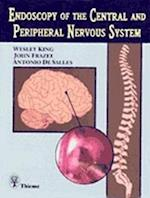 Endoscopy of the Central and Peripheral Nervous System af Wesley King