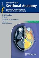 Pocket Atlas of Sectional Anatomy: Computed Tomography and Magnetic Resonance Imaging: Vol. 1 Head and Neck
