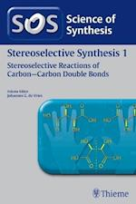 Science of Synthesis : Stereoselective Synthesis Vol. 1 : Stereoselective Reactions of Carbon-Carbon Double Bonds af Erick M. Carreira
