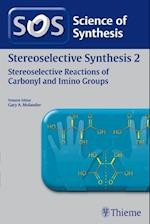 Science of Synthesis : Stereoselective Synthesis Vol. 2 : Stereoselective Reactions of Carbonyl and Imino Groups af Erick M. Carreira