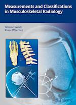 Measurements and Classifications in Musculoskeletal Radiology