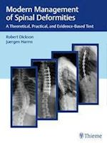 Modern Management of Spinal Deformities: A Theoretical, Practical, and Evidence-Based Text