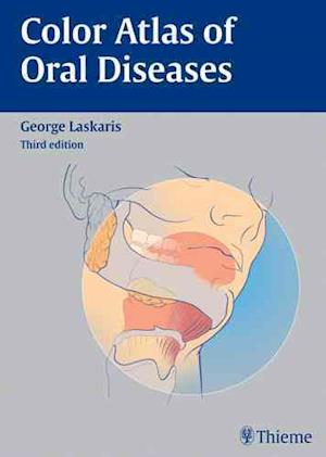 Bog, indbundet Color Atlas of Oral Diseases af George Laskaris