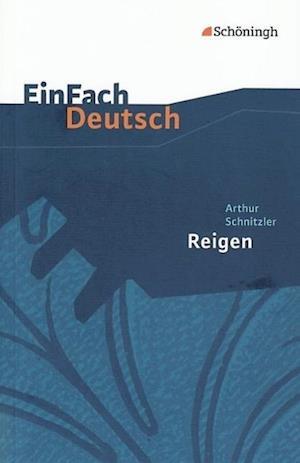 Reigen. Zehn Dialoge. EinFach Deutsch Textausgaben