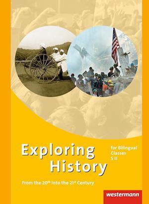 Exploring History. Gesamtband. Themenhefte für die Sekundarstufe 2