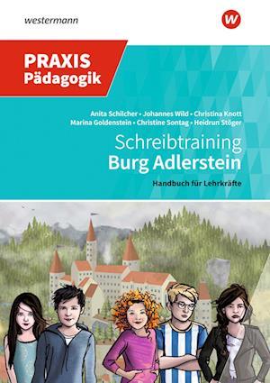 Burg Adlerstein. Schreibtraining: Handreichung