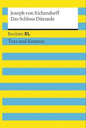 Das Schloss Dürande. Textausgabe mit Kommentar und Materialien