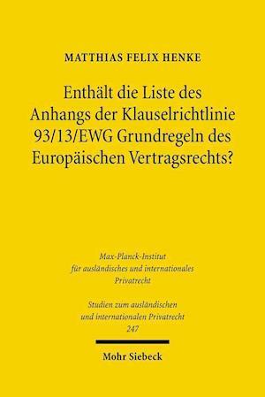 Enthalt Die Liste Des Anhangs Der Klauselrichtlinie 93/13/Ewg Grundregeln Des Europaischen Vertragsrechts?