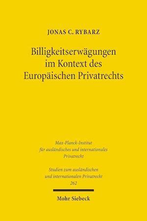 Billigkeitserwagungen Im Kontext Des Europaischen Privatrechts