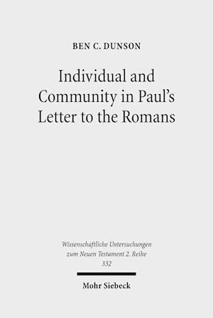 Individual and Community in Paul's Letter to the Romans