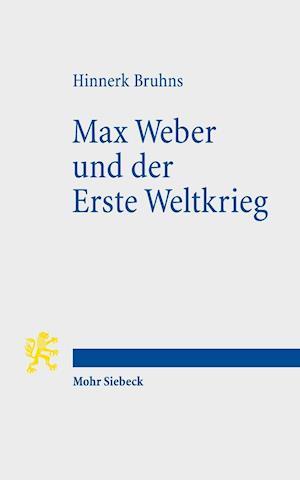 Bog, paperback Max Weber Und Der Erste Weltkrieg af Hinnerk Bruhns