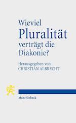 Wieviel Pluralitat Vertragt Die Diakonie?