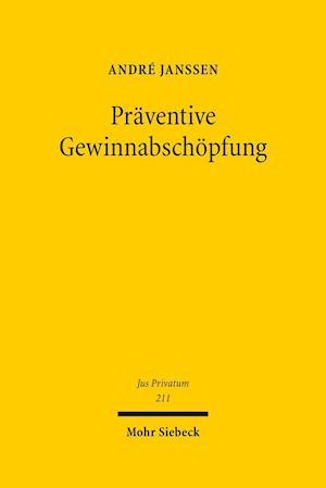 Bog, hardback Praventive Gewinnabschopfung af Andre Janssen