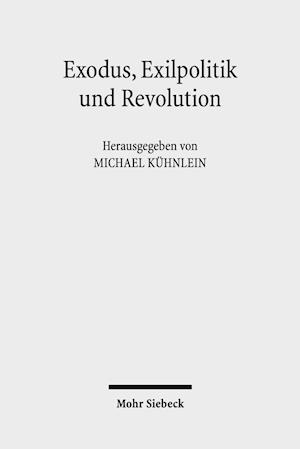 Bog, paperback Exodus, Exilpolitik Und Revolution af Michael Kuhnlein
