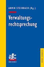 Verwaltungsrechtsprechung (Mohr Lehrbuch)