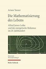 Die Mathematisierung Des Lebens (Historische Wissensforschung)