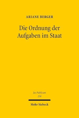 Bog, hardback Die Ordnung Der Aufgaben Im Staat af Ariane Berger