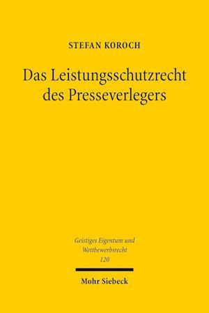Bog, paperback Das Leistungsschutzrecht Des Presseverlegers af Stefan Koroch