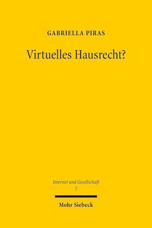 Bog, paperback Virtuelles Hausrecht? af Gabriella Piras