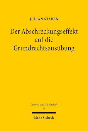 Bog, paperback Der Abschreckungseffekt Auf Die Grundrechtsausubung af Julian Staben