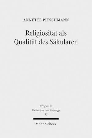 Bog, paperback Religiositat ALS Qualitat Des Sakularen af Annette Pitschmann