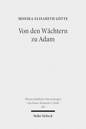 Bog, paperback Von Den Wachtern Zu Adam af Monika Elisabeth Gotte