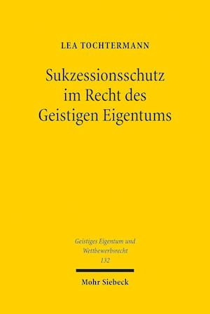 Bog, paperback Sukzessionsschutz Im Recht Des Geistigen Eigentums af Lea Tochtermann