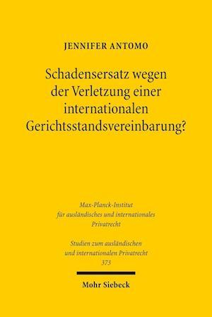 Bog, paperback Schadensersatz Wegen Der Verletzung Einer Internationalen Gerichtsstandsvereinbarung? af Jennifer Antomo