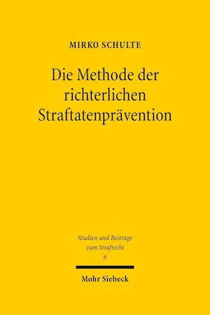 Die Methode Der Richterlichen Straftatenpravention