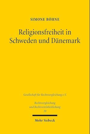 Bog, paperback Religionsfreiheit in Schweden Und Danemark af Simone Bohne