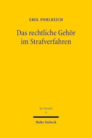 Bog, hardback Das Rechtliche Gehor Im Strafverfahren af Erol Pohlreich