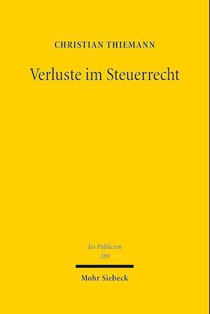 Bog, hardback Verluste Im Steuerrecht af Christian Thiemann