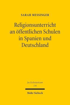 Bog, hardback Religionsunterricht an Offentlichen Schulen in Spanien Und Deutschland af Sarah Messinger