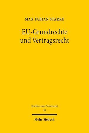 Eu-Grundrechte Und Vertragsrecht