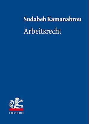 Bog, hardback Arbeitsrecht af Sudabeh Kamanabrou