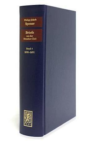Bog, hardback Briefe Aus Der Dresdner Zeit 1686-1691 af Philipp Jakob Spener