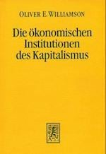 Die Okonomischen Institutionen Des Kapitalismus af Oliver E. Williamson