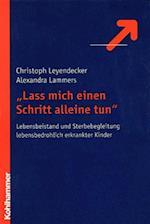 ''Lass Mich Einen Schritt Alleine Tun'' af Christoph Leyendecker