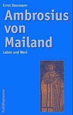 Ambrosius Von Mailand af Ernst Dassmann