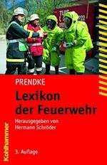 Lexikon Der Feuerwehr af Wolf D. Prendke