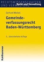 Gemeindeverfassungsrecht Baden-Wurttemberg (Recht Und Verwaltung)