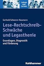 Lese-Rechtschreib-Schwache Und Legasthenie af Gerheid Scheerer-Neumann