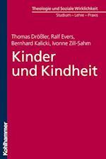 Kinder Und Kindheit af Bernhard Kalicki, Ralf Evers, Thomas Drossler