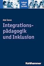 Integrationspadagogik Und Inklusion (Lehren Und Lernen)